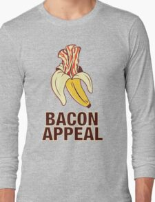 Bacon Appeal Long Sleeve T-Shirt