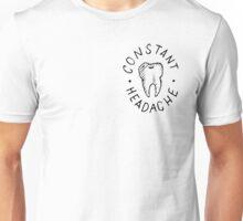 Constant Headache Tooth  Unisex T-Shirt