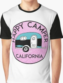 CAMPING HAPPY CAMPER CALIFORNIA TRAILER RV RECREATIONAL VEHICLE 2 Graphic T-Shirt