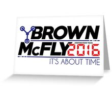 Brown McFly 2016 Greeting Card
