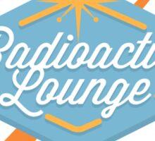 Radioactive Lounge Merch! Sticker