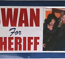 Swan For Sheriff by Equitas
