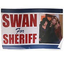 Swan For Sheriff Poster