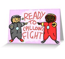 Ready To (Pillow) Fight Greeting Card