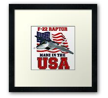 F-22 Raptor Made in the USA Framed Print
