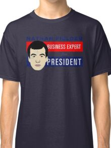 Nathan Fielder for President (Nathan for You) Classic T-Shirt