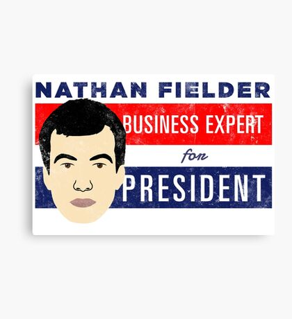 Nathan Fielder for President (Nathan for You) Canvas Print