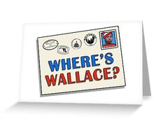 Where's Wallace? (The Wire) Greeting Card