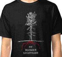 American Horror Story Season 6 My Roanoke Nightmare Classic T-Shirt