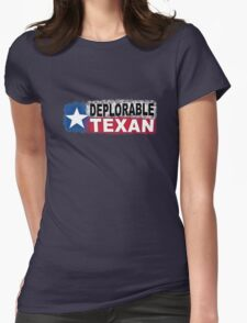 DEPLORABLE TEXAN with STAR in RED, WHITE, BLUE, BLACK Womens Fitted T-Shirt