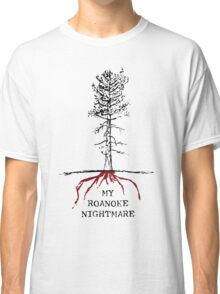 American Horror Story Season 6 My Roanoke Nightmare 3 Classic T-Shirt