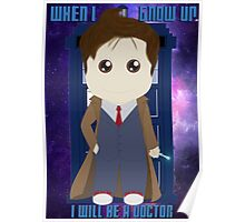When I grow up, I will be a Doctor Poster