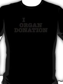 I organ donation T-Shirt