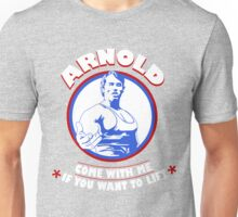 Arnold Schwarzenegger's Gym Come With Me If You Want To Lift training Unisex T-Shirt