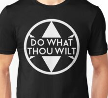 Do What Thou Wilt Unisex T-Shirt