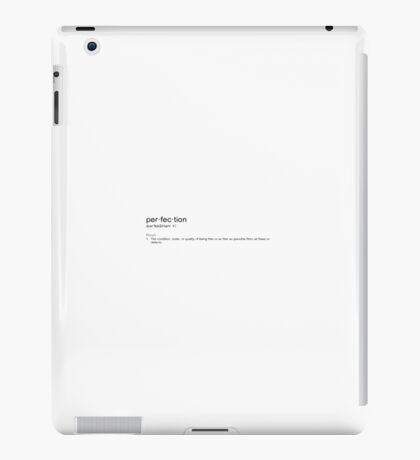 Perfection iPad Case/Skin