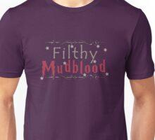Filthy Mudblood Unisex T-Shirt