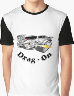 drag - on 11 Graphic T-Shirt