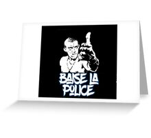la haine the hate anti police shirts acab t shirt acab shirt t shirt acab Greeting Card