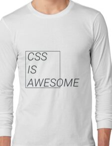 CSS at its best Long Sleeve T-Shirt