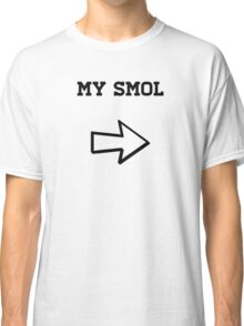 My Smol Classic T-Shirt