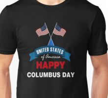 Happy columbus day Unisex T-Shirt