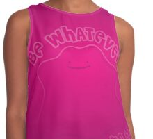 Ditto - Be Whatever You Want To Be Contrast Tank