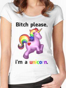 'Bitch Please, i'm a unicorn.' Shirt Women's Fitted Scoop T-Shirt
