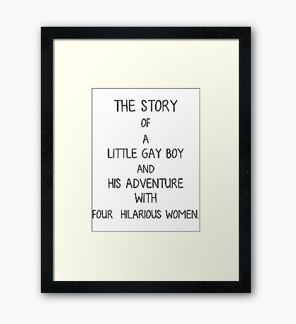 The Story of a Little Gay Boy Framed Print