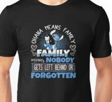 Family, Nobody Gets Left Behind or Forgotten Unisex T-Shirt