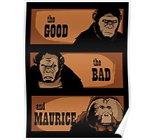 The good, the bad and Maurice Poster