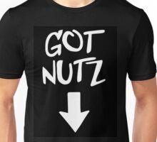 Got Nutz  Unisex T-Shirt