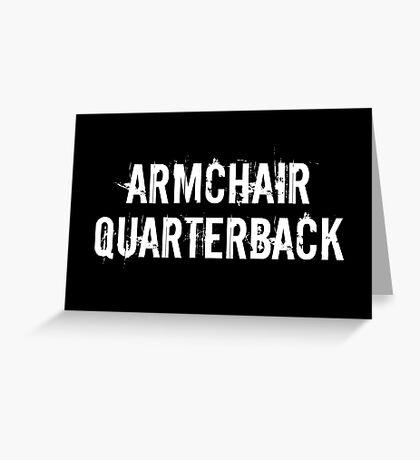 Armchair Quarterback Greeting Card