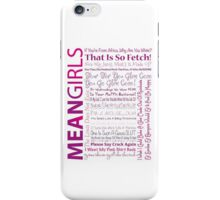 Mean Girls Best Quotes iPhone Case/Skin