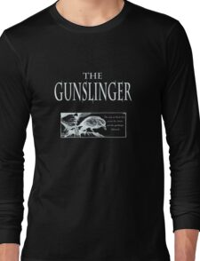 The Gunslinger (use on non white background) Long Sleeve T-Shirt