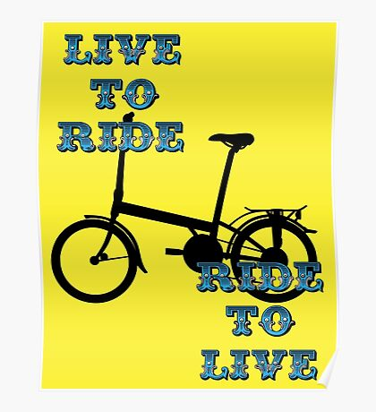 Live to ride, cycling stickers and prints Poster