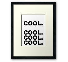 Cool cool cool Framed Print