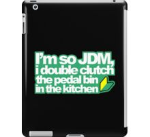 I'm so JDM, i double clutch the pedal bin (1) iPad Case/Skin