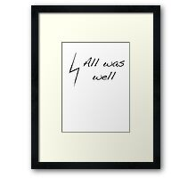 All was well Framed Print