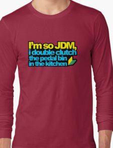 I'm so JDM, i double clutch the pedal bin (2) Long Sleeve T-Shirt