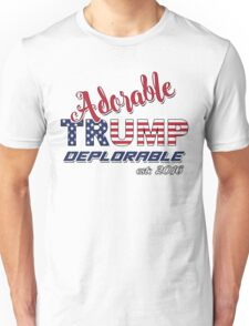Original Adorable Deplorable | TRUMP SUPPORTER  Unisex T-Shirt