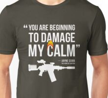 Damaging My Calm Unisex T-Shirt