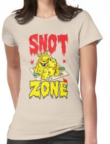 Snot Zone! Womens Fitted T-Shirt