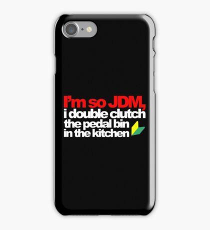 I'm so JDM, i double clutch the pedal bin (5) iPhone Case/Skin