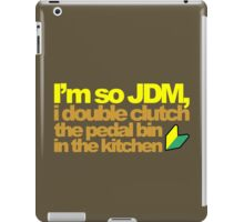 I'm so JDM, i double clutch the pedal bin (6) iPad Case/Skin