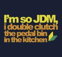 I'm so JDM, i double clutch the pedal bin (6) Baby Tee
