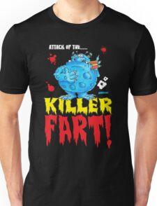 Killer Fart! Unisex T-Shirt