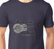 Born with the Blues Unisex T-Shirt