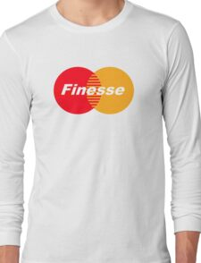 FINESSE UR CREDIT CARD COMPANY FUCK MASTERCARD Long Sleeve T-Shirt