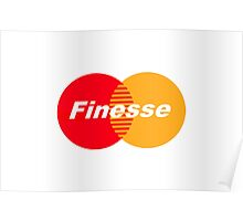 FINESSE UR CREDIT CARD COMPANY FUCK MASTERCARD Poster